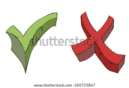 Hand Drawn Cartoon Check Mark and Cross Sign, Vector Illustration isolated on White Background.