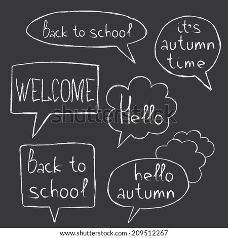 hand drawn chalk speaking bubbles with words 'hello', 'welcome', 'back to school', 'hello autumn', 'it's autumn time'