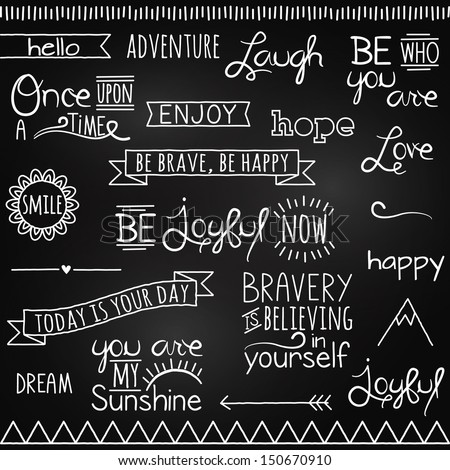 Hand Drawn Chalkboard Style Words, Quotes and Decoration - stock vector