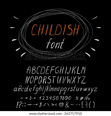 Hand drawn childish font (letters, numbers, punctuation marks). White on chalkboard.  - stock vector