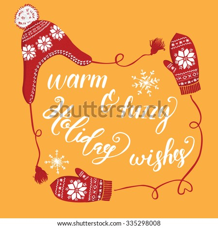 Hand drawn Christmas and New Year greeting card design. Knitted winter hat and mittens with snowflakes, handwritten christmas lettering. Orange background - stock vector