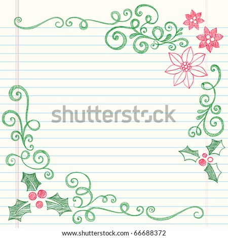Hand-Drawn Christmas Holly Leaves Sketchy Notebook Doodles Border with Poinsettias and Swirls- Vector Illustration Design Elements on Lined Sketchbook Paper Background - stock vector