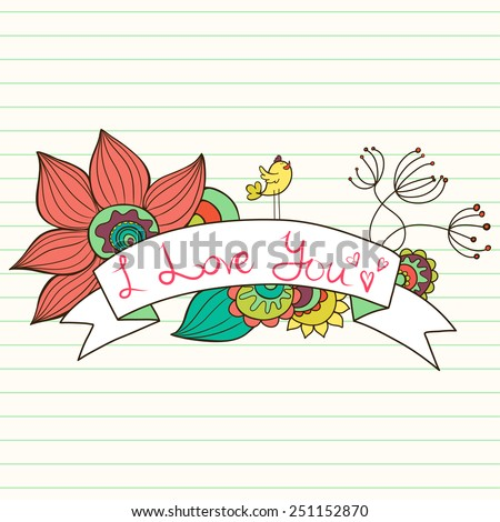 Hand drawn colorful doodle frame with abstract doodle flowers, bird and ribbon banner on lined paper background. Stylish floral valentine card with text box. - stock vector