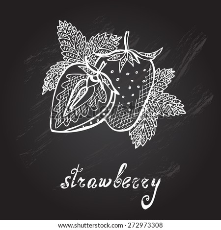 Hand drawn decorative strawberries, design elements. Can be used for cards, invitations, gift wrap, print, scrapbooking. Kitchen theme. Chalkboard background. Sketch - stock vector