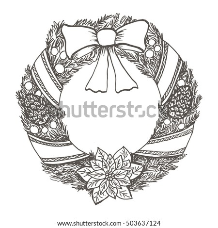 Hand drawn doodle christmas wreath. Black pen objects drawing. Design for poster, flyer and holiday illustration .