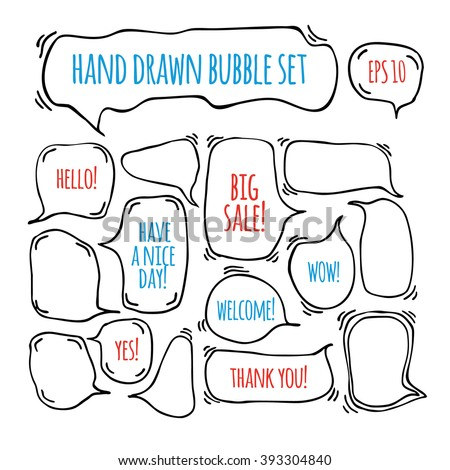 "Hand drawn doodle speech bubbles set with accentuation, with texts:  ""Big sale!, Yes!,Thank you, Hello, Wow, Welcome, Have a nice day"". Doodle speech bubbles. Sketchy speech bubbles vector. - stock vector"