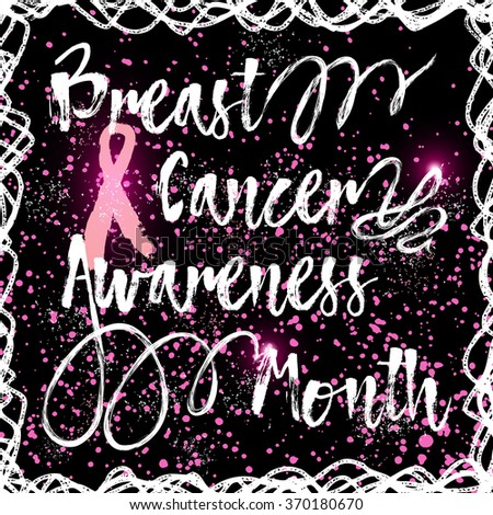 Hand drawn elegant Breast Cancer Awareness Month sign. Decorative retro typography with swirls and swashes. Custom modern calligraphy hand lettering with pink ribbon. Grunge texture in frame. - stock vector