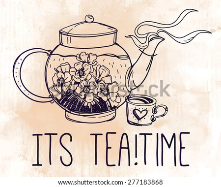 Hand drawn elegant doodle style vintage steaming teapot with tea and flowers. Isolated linear vector illustration. Elements for party invitations, menu, tea parties, greeting cards. Tea time slogan.