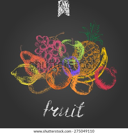 Hand drawn fruit background. Vintage colored chalk grungy sketch on blackboard. Apple, plum, kiwi, pineapple, banana, lemon, pomegranate, pear, orange, apricot  for juice menu or cover design  - stock vector