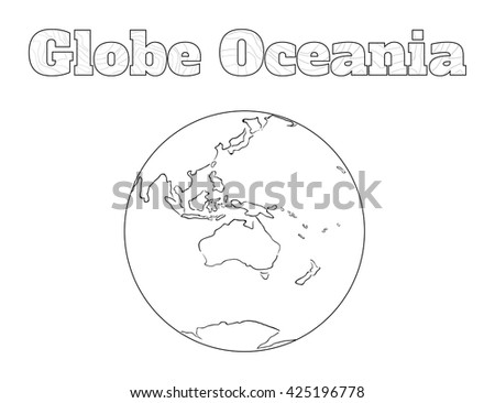 Hand-drawn globe of the world view over the Oceania isolated on white - stock vector
