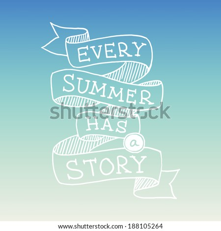 Hand drawn graphical summer quotation, vector illustration - stock vector