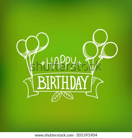 Hand-drawn greeting card. Happy birthday - stock vector