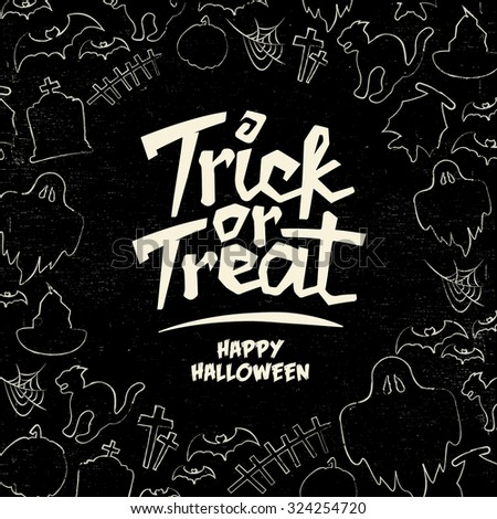 Hand Drawn Halloween Vector Background - Trick or Treat - stock vector