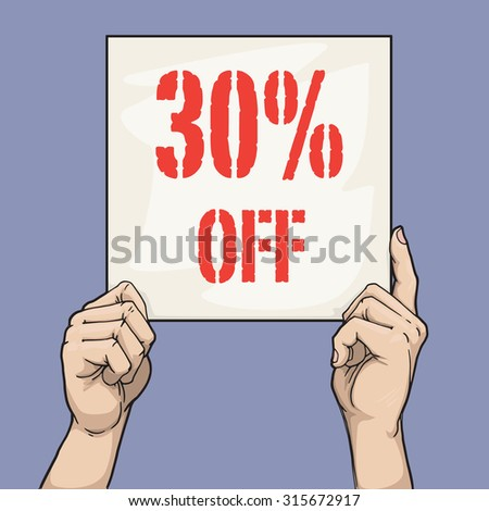 Hand drawn hands holding a sign with discount sign, vector illustration
