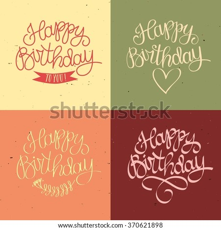 Hand drawn Happy Birthday title on old paper background with textures. Beautiful old style calligraphy for your design. - stock vector