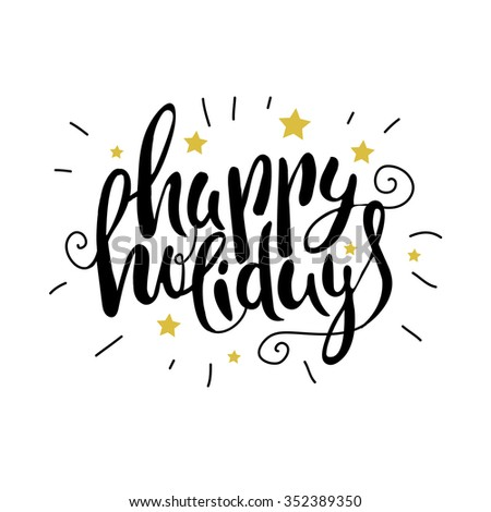 hand drawn Happy holidays  lettering - stock vector