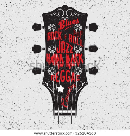 Hand drawn illustration with with a guitar head and lettering. Typography concept for t-shirt design or home decor element. - stock vector