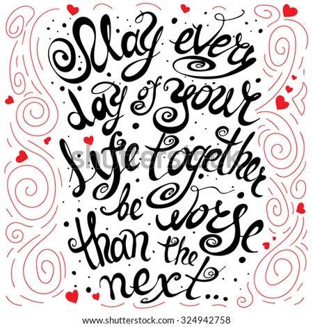 Hand drawn inspirational and encouraging quote. Vector isolated typography design element for greeting cards, posters and print invitations. Old Irish wedding blessing. - stock vector