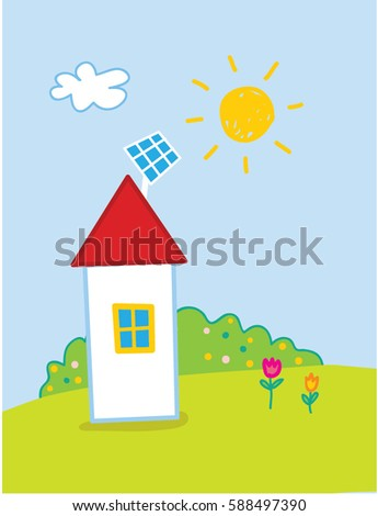 Hand Drawn kid style house with sun panel on the roof. Children ecology poster. Vector illustration