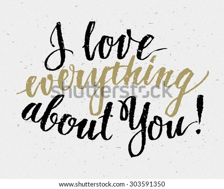 Hand drawn love quote, retro typography, script calligraphy handlettering style - stock vector
