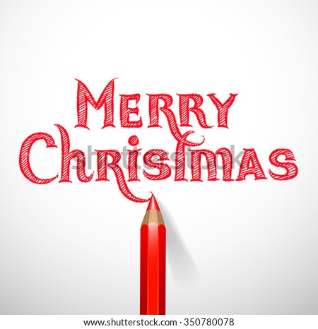 Hand drawn Merry Christmas signature isolated on white with pencil - vector illustration. - stock vector
