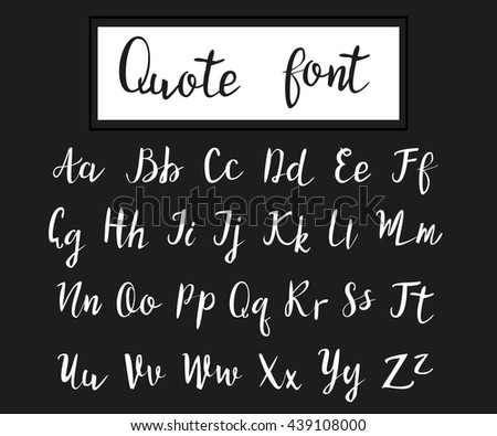 Hand drawn modern script, quote font. Handwritten alphabet for quotes and lettering. White letters on a black background. - stock vector
