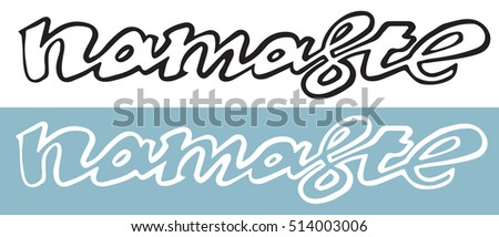 Hand drawn namaste lettering indian greeting stock vector 514003006 hand drawn namaste lettering indian greeting hello in hindi stylish cursive handwriting m4hsunfo