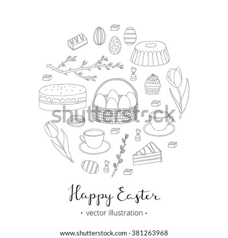 Hand drawn outlined easter eggs, cake, tea cup, candies, cupcake, basket, tulips, pussy willow twig composed in circle shape with lettering.