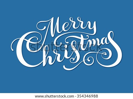 Hand drawn phrase Merry Christmas. Eps8. RGB. Organized by layers. Each letter is made separately. Gradients free - stock vector
