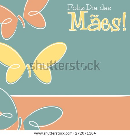 Hand Drawn Portuguese Happy Mother's Day card in vector format. - stock vector