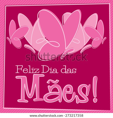 Hand Drawn Portuguese Happy Mother's Day card in vector format - stock vector