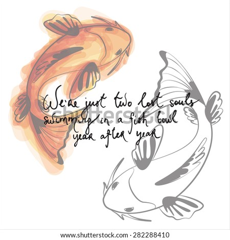 hand drawn quote with a koi fish illustration - stock vector