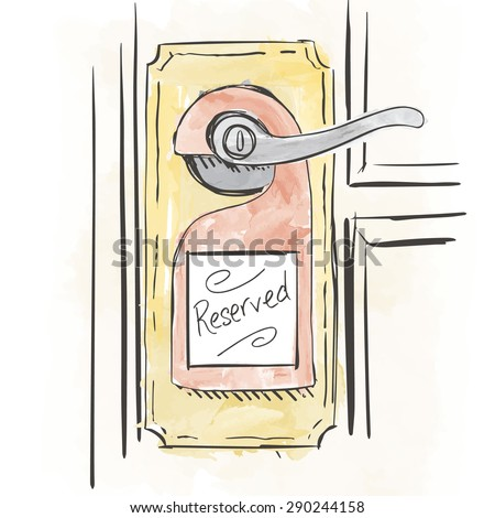Hand Drawn Reserved! Sign on a Doctor's Office Hardwood, Plastic, or Upscale Door.  Sick and Dying Patients can Get Help at this Doctor's Office - stock vector