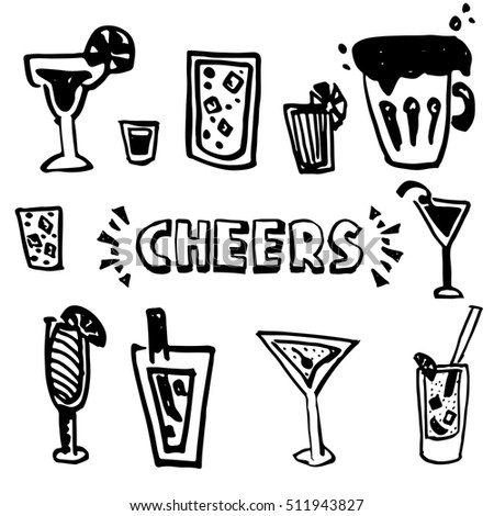 Hand drawn set Cheers (toasting). Vector illustration skeatch. Drink theame - beer, cocktail.