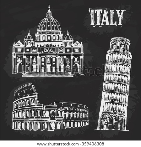 Hand drawn set of famous landmarks of Italy, doodle travel illustration. Coliseum, Tower of Pisa, St. Peter's Basilica chalkboard illustration - stock vector