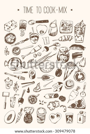 Hand drawn set - Time to cook - Mix - stock vector