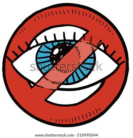 Hand drawn sketch of big brother's eye with red no symbol around it indicating opposition to surveillance, wiretapping, and cameras. - stock vector
