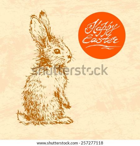 Hand drawn sketch of easter rabbit. Vector vintage line art illustration on texture paper. Happy easter lettering in circle.  - stock vector
