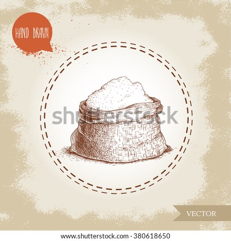 Hand drawn sketch style sack with whole flour. Bag with sugar, sack with rye flour. Bakery and mill symbol. - stock vector