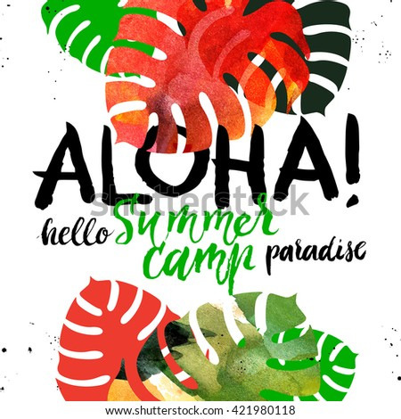 Hand drawn sketch tropical plants background. Watercolor vector illustration with hand lettering. Paradisa summer camp poster. Aloha design - stock vector