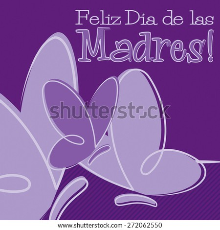 Hand Drawn Spanish Happy Mother's Day card in vector format. - stock vector