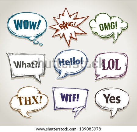 Hand drawn speech bubbles with short phrases. Vector illustration. - stock vector