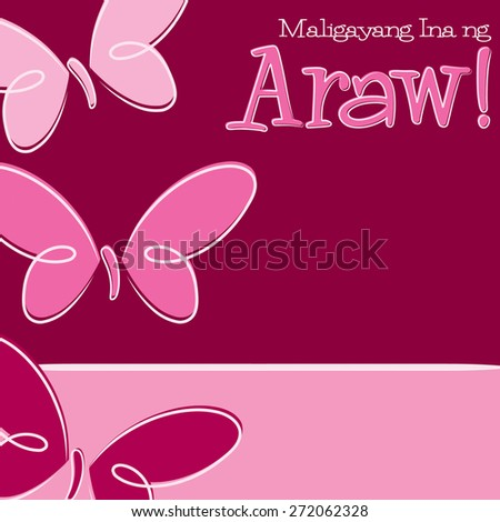 Hand Drawn Tagalog Happy Mother's Day card in vector format. - stock vector