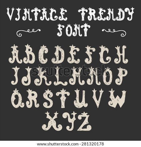 Hand drawn trendy font. Vector vintage alphabet. Vector illustration - stock vector
