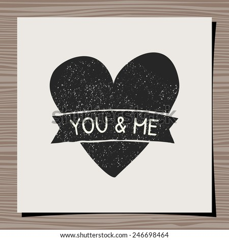 Hand-drawn typographic design template for Valentine's Day. Paper note on wood background mock-up. You & Me message. - stock vector