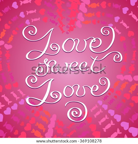 Hand drawn typography card. Valentine love card. Always in love lettering greetings love poster on pink brush stroke and cardboard texture background. Hand written calligraphy romantic vector card. - stock vector