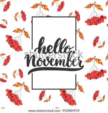 Hand Drawn Typography Lettering Phrase Hello, November Isolated On The  White Background With Rowan.