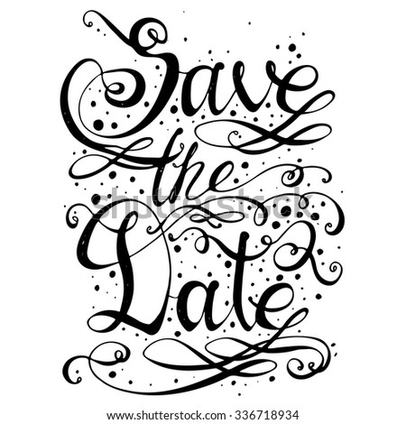 Hand drawn typography poster. Romantic quote for wedding invitations or valentines day card or home decor element.  Inspirational vector typography. - stock vector