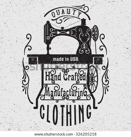 Hand drawn typography poster with vintage sewing machine. For sewing studio logo,T-shirts design or posters. - stock vector