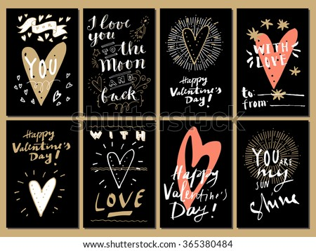 Hand drawn Valentine's Day cards. For You, I Love You to The Moon and Back, You Are Awesome, You Are My Sunshine, With Love.  Modern calligraphy, hand lettering - stock vector